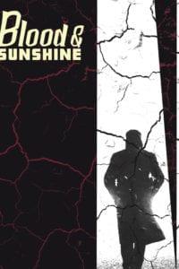 Blood & Sunshine